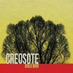 Creosote - Area Man
