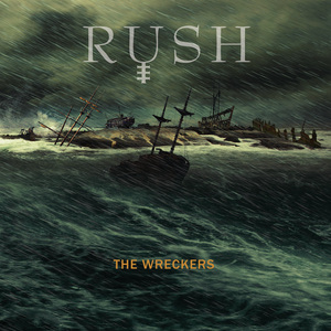 Rush - The Wreckers