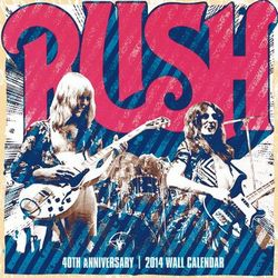 Rush 2014 40th anniversary wall calendar