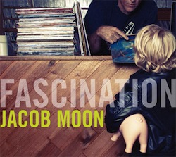 Jacob Moon: Fascination