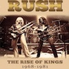 Rush The Rise of Kings documentary
