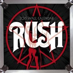 Rush 2015 wall calendar
