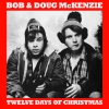 Bob and Doug - 12 Days of Christmas