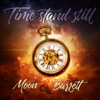 Time Stand Still by Moon & Barrett