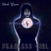 Maiah Wynne - Fearless Girl