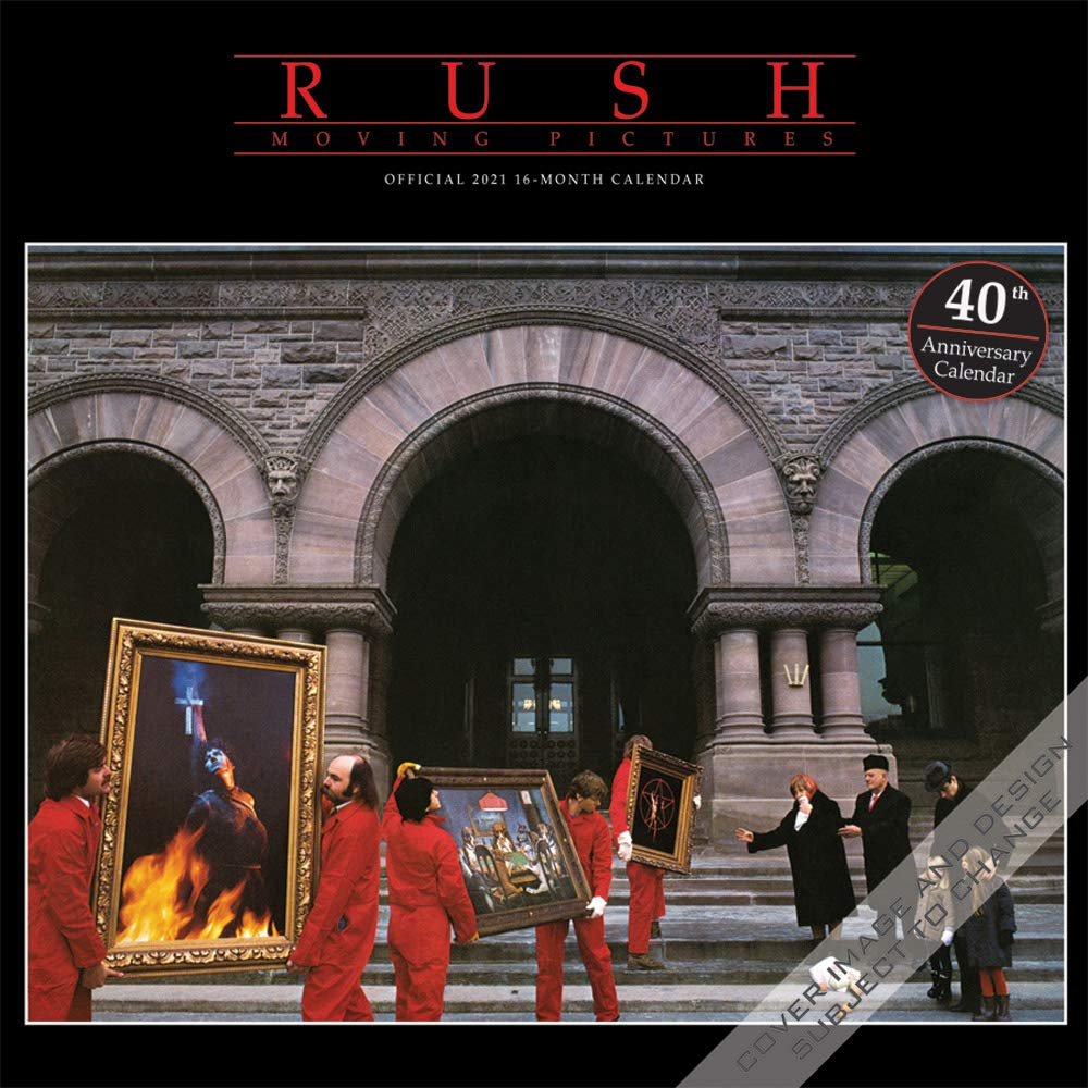 Rush 2021 Moving Pictures wall calendar